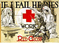 0162762 © Granger - Historical Picture ArchiveRED CROSS POSTER, c1918.   'If I Fail He Dies.' American Red Cross recruiting poster during World War I. Lithograph by Arthur McCoy, c1918.