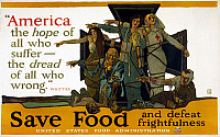 0162780 © Granger - Historical Picture ArchiveRED CROSS POSTER, 1917.   Poster by the American Red Cross and the U.S. Food Administration, encouraging Americans to save food, and featuring a quote by John Greenleaf Whittier: 'America, the hope of all who suffer, the dread of all who wrong.' Lithograph by Herbert Andrew Paus, 1917.
