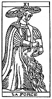 0077712 © Granger - Historical Picture ArchiveTAROT CARD: STRENGTH.   'Strength (Force)'. Woodcut, French, 16th century.
