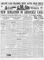 0354523 © Granger - Historical Picture ArchiveROSCOE 'FATTY' ARBUCKLE   (1887-1953). American cinema actor. Front page of the Los Angeles Times during Arbuckle's trial for the murder of Virginia Rappe, 15 November 1921.