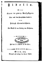 0058410 © Granger - Historical Picture ArchiveBEETHOVEN: FIDELIO, 1805.   Title page of the first edition of Ludwig van Beethoven's opera 'Fidelio,' with a libretto by Joseph Sonnleithner, Vienna, Austria, 1805.