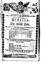 0058411 © Granger - Historical Picture ArchiveBEETHOVEN: FIDELIO, 1805.   Program for the premiere of Ludwig van Beethoven's 'Fidelio' at Vienna, Austria, 20 November 1805, at the Theater an der Wien.