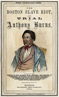 0030696 © Granger - Historical Picture ArchiveSLAVE: FUGITIVE LAW, 1854.   Cover of a pamphlet telling of the trial of Anthony Burns (1834-1862) in Boston under the Fugitive Slave Law.