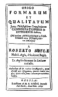 0083131 © Granger - Historical Picture ArchiveROBERT BOYLE (1627-1691).   English chemist and physicist. Title page of the rare 1669 Latin edition of Boyle's 'Formes and Qualities.'