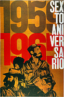0011298 © Granger - Historical Picture ArchiveFIDEL CASTRO (1926-2016).   Cuban communist leader. Castro on a Cuban poster commemorating the 6th anniversary of the revolution of 1959.