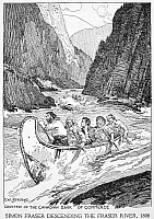 0051256 © Granger - Historical Picture ArchiveSIMON FRASER (1776-1862).   Canadian fur trader and explorer. Simon Fraser exploring the river bearing his name in present-day British Columbia, Canada, in 1808. Pen-and-ink drawing by C.W. Jefferys.