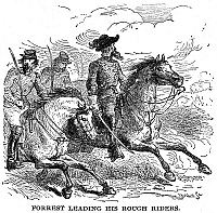 0031291 © Granger - Historical Picture ArchiveNATHAN BEDFORD FORREST (1821-1877).   American army officer. Major General Forrest leading his Confederate cavalry forces on a raid, c1864. Wood engraving, American, late 19th century.
