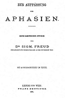 0043300 © Granger - Historical Picture ArchiveFREUD: APHASIA, 1891.   Austrian neurologist. Title page of Freud's study on aphasia, 1891.