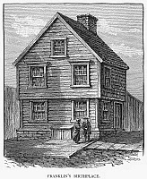 0057318 © Granger - Historical Picture ArchiveBENJAMIN FRANKLIN (1706-1790).   American printer, publisher, scientist, inventor, statesman and diplomat. Birthplace of Franklin in Boston, Mass. Wood engraving, 19th century.