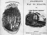 0109775 © Granger - Historical Picture ArchiveFRANKLIN: WAY TO WEALTH.   Frontispiece and title page to an 1807 British edition of Benjamin Franklin's book of advice, 'Way to Wealth,' originally published in 1758.