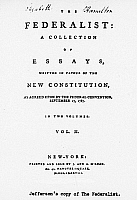 0111609 © Granger - Historical Picture ArchiveTHE FEDERALIST, 1788.   Title page of the second volume of 'The Federalist,' essays in favor of a federal Constitution, written by Alexander Hamilton, James Madison, and John Jay, published at New York in 1788. This copy bears the name of Elizabeth Hamilton.