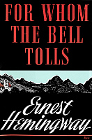 0076294 © Granger - Historical Picture ArchiveFOR WHOM THE BELL TOLLS.   Front jacket cover of the first edition, 1940, of Ernest Hemingway's novel 'For Whom the Bell Tolls'.