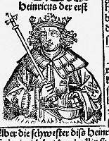 0068810 © Granger - Historical Picture ArchiveHENRY I (876-936).   Called Henry the Fowler. First Saxon king of Germany, 919-936. Woodcut from the Nuremberg Chronicle, 1493.