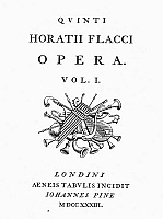 0045994 © Granger - Historical Picture ArchiveHORACE (65-8 B.C.).   Quintus Horatius Flaccus. Roman poet and satirist. Title page from volume one of a Latin edition of the 'Works of Horace' published in London, England, 1733.