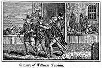 0071480 © Granger - Historical Picture ArchiveWILLIAM TYNDALE   (1492?-1536). English theologian and translator of New Testament and Pentateuch. The arrest of Tyndale at Antwerp by agents of Holy Roman Emperor Charles V, 21 May 1535. Wood engraving from an 1832 American edition of John Foxe's 'Book of Martyrs.'