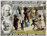 0124698 © Granger - Historical Picture ArchiveCIRCUS POSTER, c1890.   American poster, c1890, for Barnum & Bailey Circus, featuring Bruno the clown bear performing a variety of tricks.