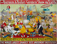 0260670 © Granger - Historical Picture ArchiveCIRCUS POSTER, 1903.   'The Barnum & Bailey Greatest Show on Earth, A Grotesque Group of 40 Mad-Cap Merry-Makers & Frisky Fools, Whose Waggish Ways Have Made Millions Hold Their Sides With Laughter.' Lithograph, 1903.