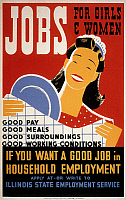 0007220 © Granger - Historical Picture ArchiveNEW DEAL: WPA POSTER.   'Jobs for Girls and Women.' Work Progress Administration poster for the Illinois State Employment Service, c1940, by Albert M. Bender.