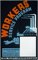 0106257 © Granger - Historical Picture ArchiveNEW DEAL: WPA POSTER.   'Workers Service Program.' American poster showing factories and farm buildings. Poster ran in 1941 for the Works Progress Adminstration's Federal Arts Project.