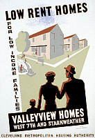 0120223 © Granger - Historical Picture ArchiveNEW DEAL: WPA POSTER.   'Low Rent Homes for Low Income Families: Valleyview Homes.' American poster for the Cleveland Metropolitan Housing Authority announcing a new low income housing development. Silkscreen, c1938.