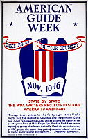 0120225 © Granger - Historical Picture ArchiveNEW DEAL: WPA POSTER.   'American Guide Week, Nov. 10-16: Take Pride In Your Country: State By State the WPA Writers' Projects Describe America to Americans.' American poster showing a stylized eagle and quotation from President Franklin Roosevelt about the Federal Writers' Project Commemoration.