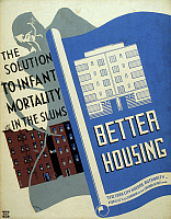 0120227 © Granger - Historical Picture ArchiveNEW DEAL: WPA POSTER.   'Better Housing: The Solution to Infant Mortality In The Slums.' American poster promoting better housing, showing a blueprint of new housing next to existing tenement buildings over which stands the figure of Death. Poster ran in New York during 1936. Silkscreen by Benjamin Sheer, 1936.