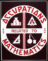 0120228 © Granger - Historical Picture ArchiveNEW DEAL: WPA POSTER.   'Occupations Related to Mathematics.' American poster promoting occupations that require a background in mathematics. Silkscreen, c1938.