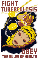0323421 © Granger - Historical Picture ArchivePOSTER: TUBERCULOSIS, c1940.   'Fight tuberculosis - obey the rules of health.' Silkscreen poster, c1940.