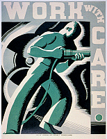 0007219 © Granger - Historical Picture ArchiveNEW DEAL: WPA POSTER.   'Work With Care.' American poster for the Works Progress Administration. Woodblock, by Robert Muchley, c1936.