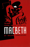 0032617 © Granger - Historical Picture ArchiveMACBETH POSTER, 1936.   Poster for 1936 all black WPA production of Macbeth directed by John Houseman and Orson Welles.