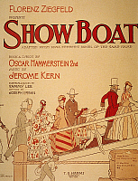 0056863 © Granger - Historical Picture ArchiveSHOW BOAT POSTER, 1927.   Poster for the original Broadway production of Jerome Kern and Oscar Hammerstein's musical 'Show Boat,' 1927.
