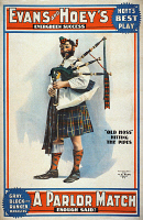 0113655 © Granger - Historical Picture ArchiveTHEATER POSTER, 1898.   American theater poster, 1898, for a production of Charles Hoyt's play 'A Parlor Match,' depicting the character Old Hoss playing the bagpipes.