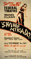 0352820 © Granger - Historical Picture ArchiveSWING MIKADO, c1939.   Poster for a Federal Theatre Project production of 'Swing Mikado' at the Golden Gate International Exposition in San Francisco, California. Silkscreen, c1939.