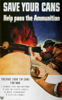 0039666 © Granger - Historical Picture ArchiveWWII: SAVE CANS POSTER.   'Save Your Cans. Help Pass the Ammunition.' American World War II poster.