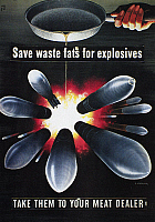 0100832 © Granger - Historical Picture ArchiveWORLD WAR II: U.S. POSTER.   'Save waste fats for explosives. Take them to your meat dealer.' American World War II poster, 1943, by Henry Koerner.
