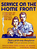 0124656 © Granger - Historical Picture ArchiveWORLD WAR II POSTER, c1943.   'Service on the Home Front.' American poster for the Pennsylvania State Council of Defense, c1943, encouraging participation in civil defense efforts during World War II. Silkscreen by Louis Hirshman and William Tasker for the Works Progress Administration's Federal Art Project.