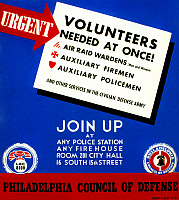 0124658 © Granger - Historical Picture ArchiveWORLD WAR II POSTER, c1942.   American World War II poster for the Philadelphia Council of Defense, c1942, seeking volunteers for air raid wardens (men and women), auxiliary firemen, auxiliary policemen, 'and other services in the civilian defense army.' Silkscreen for the Works Progress Administration's Federal Art Project.