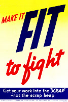 0528126 © Granger - Historical Picture ArchiveWWII: POSTER, c1943.   'Make it fit to fight.' Poster by the Department of Munitions and Supply for Canada, c1943.
