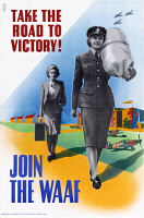 0528249 © Granger - Historical Picture ArchivePOSTER: AIR FORCE, c1943.   'Take the road to victory! Join the WAAF!' British poster encouraging women to join the Women's Auxiliary Air Force. Lithograph, c1943.