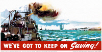 0528582 © Granger - Historical Picture ArchiveWWII: POSTER, c1943.   'We've got to keep on saving!' Lithograph published by the National Savings Committee, c1943.