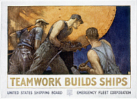 0022428 © Granger - Historical Picture ArchiveWORLD WAR I: U.S. POSTER.   'Teamwork builds ships.' American World War I United States Shipping Board poster.