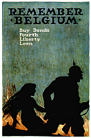 0029344 © Granger - Historical Picture ArchiveWORLD WAR I: LIBERTY LOAN.   'Remember Belgium.' American World War I Liberty Loan poster.