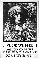 0083337 © Granger - Historical Picture ArchiveWORLD WAR I: REFUGEES.   'Give or We Perish.' Poster by Wladyslaw Theodore Benda, 1917, for the American Committee for Relief in the Near East, appealing for support for deported Armenian and Greek Orthodox Christians in the Ottoman Empire during World War I.