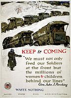 0322923 © Granger - Historical Picture ArchiveWWI: FOOD SUPPLY, 1917.   'Keep it coming - waste nothing.' Lithograph by George Illian, 1917.