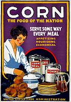 0322936 © Granger - Historical Picture ArchivePOSTER: CORN, 1918.   'Corn - The food of the nation - Serve some way every meal - appetizing, nourishing, economical.' Lithograph by Lloyd Harrison, 1918.