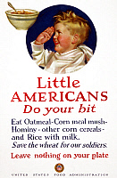 0322939 © Granger - Historical Picture ArchiveWWI: FOOD SUPPLY, 1917.   Little Americans, do your bit ... Save the wheat for our soldiers - Leave nothing on your plate.' Lithograph by Parker Cushman, 1917.