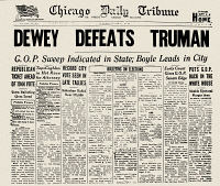 0033402 © Granger - Historical Picture ArchivePRESIDENTIAL CAMPAIGN, 1948.   Front page of the early edition of the Chicago 'Daily Tribune,' 3 November 1948, erroneously announcing the defeat of incumbent President Harry S. Truman by his Republican rival, Thomas E. Dewey.