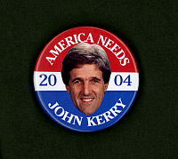 0068167 © Granger - Historical Picture ArchiveDEMOCRATIC CAMPAIGN BUTTON.   Button from the 2004 Democratic presidential campaign of John Kerry.