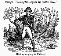 0113751 © Granger - Historical Picture ArchiveGEORGE WASHINGTON   (1732-1799). First President of the United States. Washington going to Pittsburgh to fight French forces at Fort Duquesne during the French and Indian War, 1755. Wood engraving, American, early 19th century.