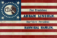 0322851 © Granger - Historical Picture ArchivePRESIDENTIAL CAMPAIGN,   1860.   'For president, Abram Lincoln. For vice president, Hannibal Hamlin.' Campaign banner, 1860.